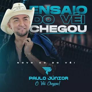 Paulo Júnior - Ensaio do Vei Chegou - Promocional de Março - 2020
