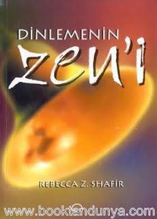 Rebecca Z. Shafir - Dinlemenin Zen'i