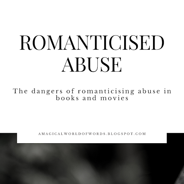 The danger of romanticised abuse in fiction