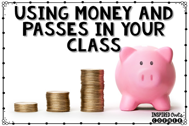 Using Classroom Cash and Passes as a Classroom Incentive