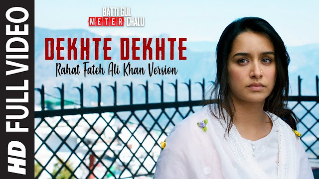 देखते देखते Dekhte Dekhte Lyrics in Hindi – Atif Aslam  Rochak Kohli