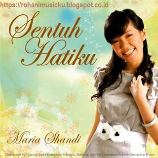 Download Lagu Maria Shandi Full Album Sentuh Hatiku