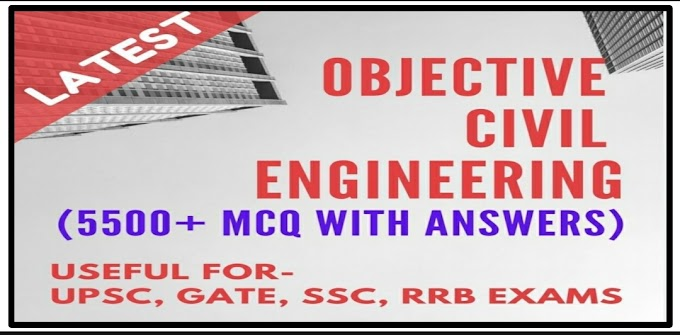 Download Civil Engineering Book For UPSC, GATE, SSRB, RRB, SSC Exams