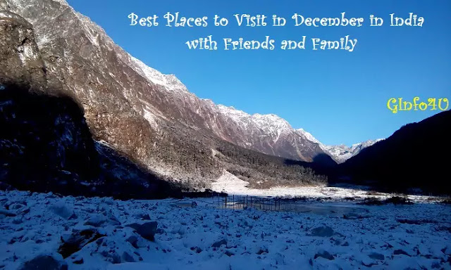 Best Places to Visit in December in India with Friends-GInfo4U-list of tourist places in india