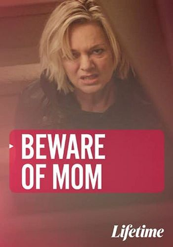 Beware of Mom (2020) Hindi WEBRip 720p Dual Audio [Hindi (Dubbed) + English] HD | Full Movie