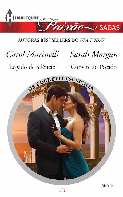 Os Corretti da Sicília 1 de 4 Harlequin Paixão Sagas - ed.14 Carol Marinelli, Sarah Morgan