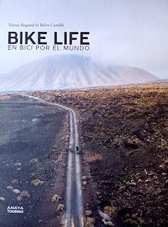 Bike Life, en bici por el mundo