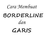 Cara Membuat Garis dan Border di Blog