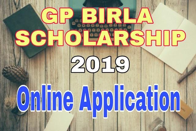 GP Birla Foundation Scholarship 2019 Application form   West Bengal Scholarship 2019