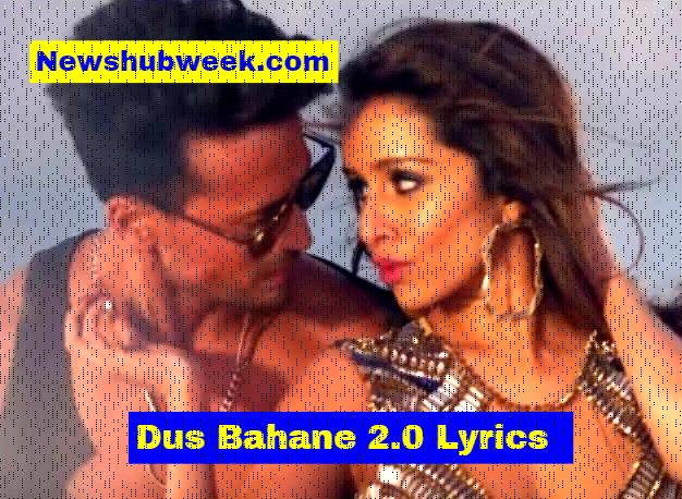 Dus Bahane 2.0 Lyrics Baaghi 3 KK Shaan New Hindi Song