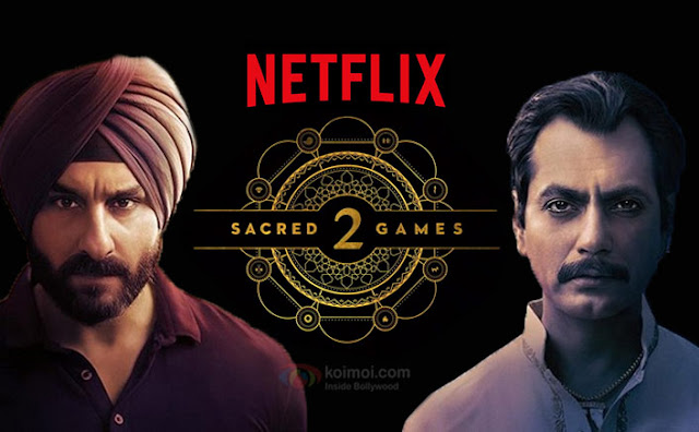 Breaking News: Netflix Sacred Games 2 Release Date Saif Ali Khan Nawazuddin and Radhika Ap