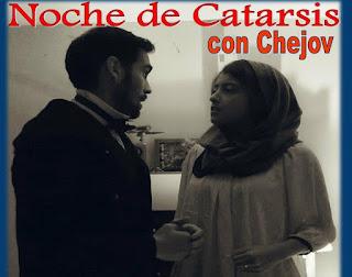Noche de Catarsis con Chejov