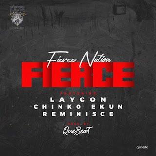 [Music] Laycon Ft. Chinko Ekun, Reminisce – Fierce