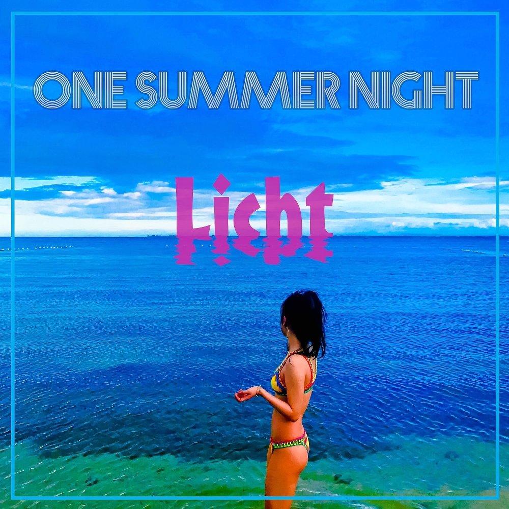 Licht – One Summer Night – Single