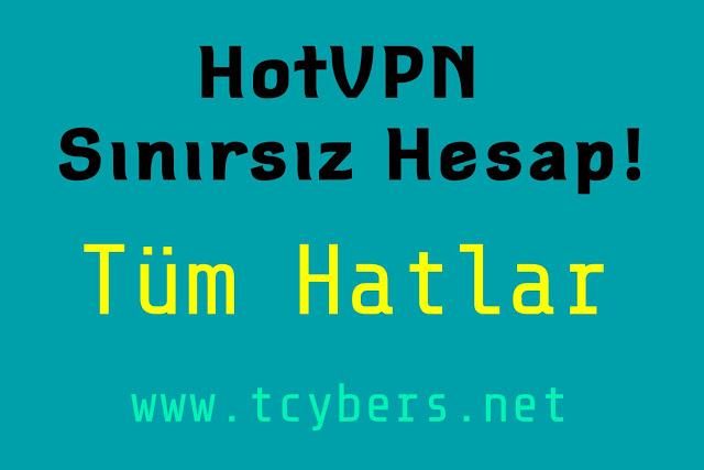 HotVPN Bedava Bir Yıllık Hesap Yapma - Bedava İnternet