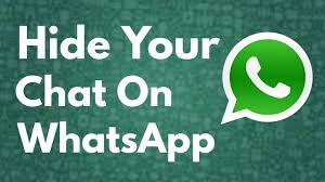 How to hide chat in whatsapp | hide whatsapp message