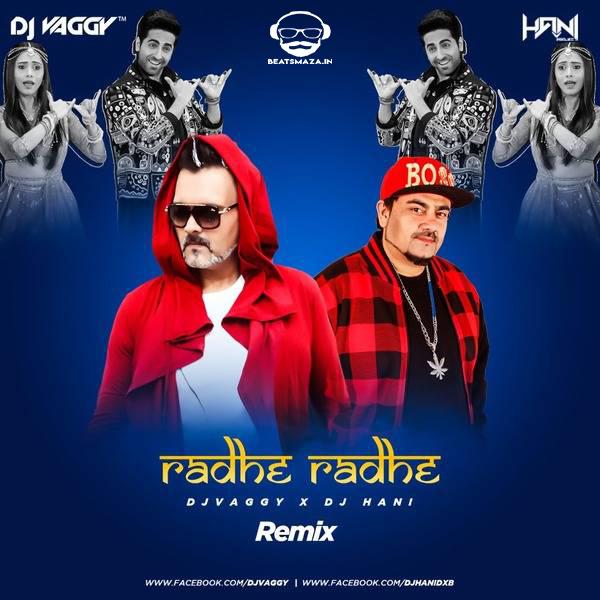 Radhe Radhe - DJs Vaggy & DJ Hani