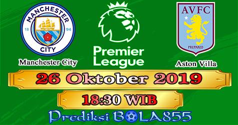 Prediksi Bola855 Manchester City vs Aston Villa 26 Oktober 2019