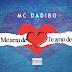 MC Dadibo - Me ame de Coração (feat. Sicrano) (Download) Baixar Música