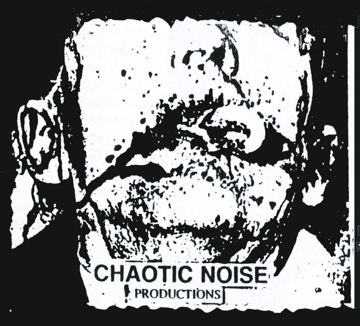 CHAOTIC NOISE PRODUCTIONS a.k.a. C.N.P. Records