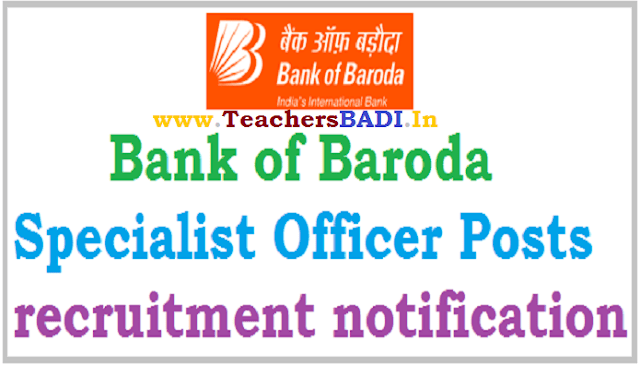 Bank of Baroda,Specialist Officers,recruitment notification
