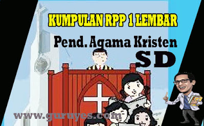 RPP 1 Lembar Agama Kristen SD Kelas 1 2 3 4 5 6