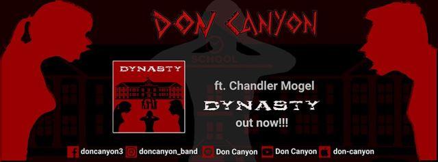 "DON CANYON: Lyric video για το νέο single ""Dynasty"" με την συμμετοχή του Chandler Mogel"