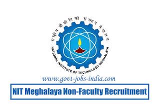 NIT Meghalaya Non-Faculty Recruitment 2020
