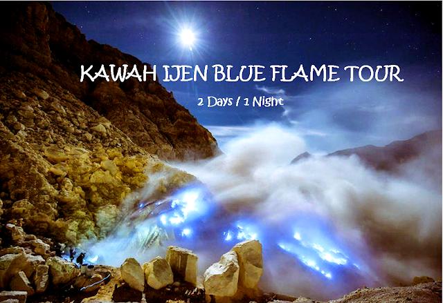 Kawah Ijen Blue Flame Tour [ 2D / 1N ]