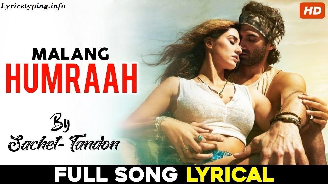 Humraah Song Lyrics Malang 2020 English Translation Hindi Latest Song Aditya R K