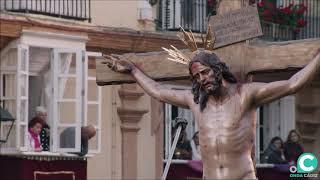 Santísimo Cristo de la Sed por la Plaza de la Catedral. Semana Santa Cádiz 2019