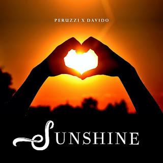 [Music] Peruzzi ft Davido - Sunshine
