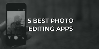 Top 5 Photo editing Apps for Android in 2019Top 5 Photo editing Apps for Android in 2019