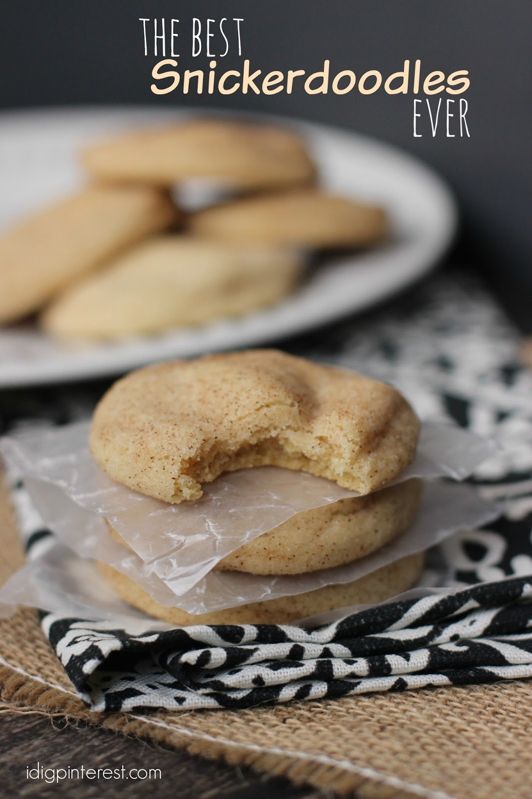 The Best Snickerdoodle Cookies Ever I Dig Pinterest