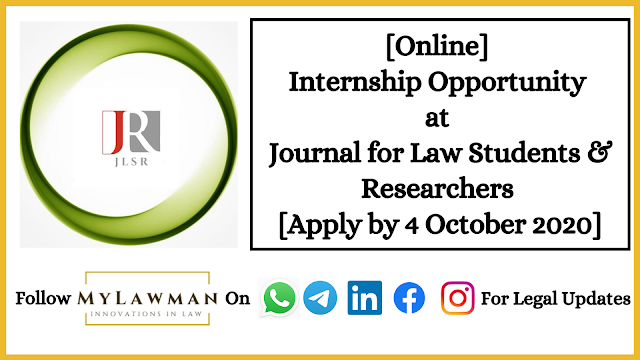 [Online] Internship Opportunity at Journal for Law Students & Researchers [Apply by 4 October 2020]