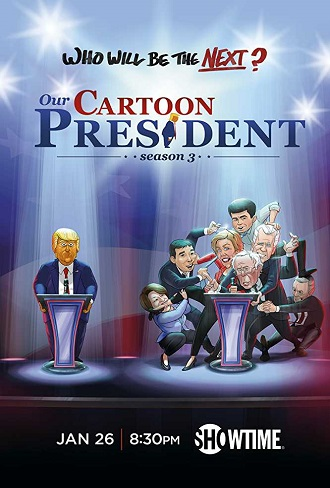 Our Cartoon President Season 3 Complete Download 480p All Episode
