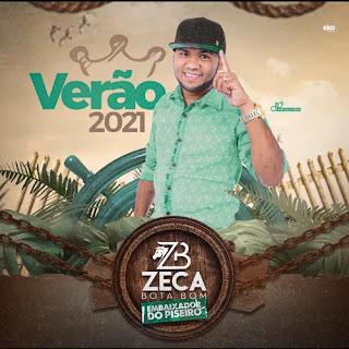 Zeca Bota Bom - Promocional - 2021
