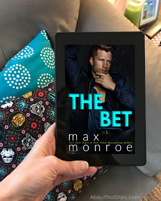 New Release: The Bet by Max Monroe | About That Story