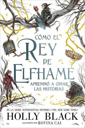 Cómo el rey de Elfhame aprendió a odiar las historias   La gente del aire #3.5   Holly Black   Hidra