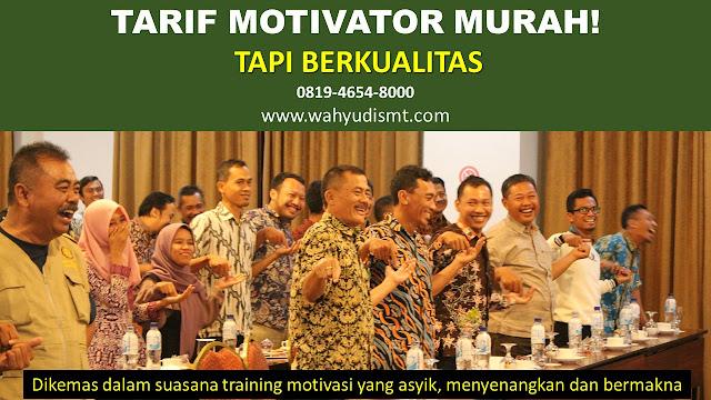 tarif motivator murah,tarif motivator indonesia,tarif motivator,motivator dengan tarif murah, tarif pembicara motivator, tarif pembicara seminar, tarif pembicara seminar online, motivator indonesia, cara menanyakan fee pembica
