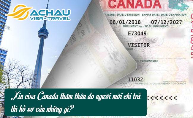 xin visa canada tham than do nguoi moi chi tra thi ho so can nhung gi