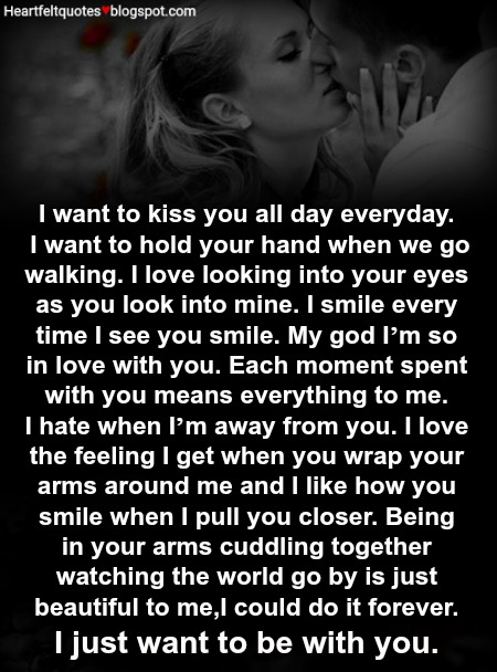 Love Message I want to kiss you all day everyday Heartfelt Love - allday quotes