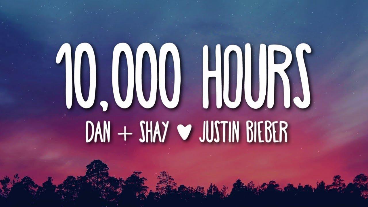 10,000 Hours Lyrics in English