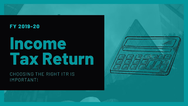 Choose the right Income Tax Return