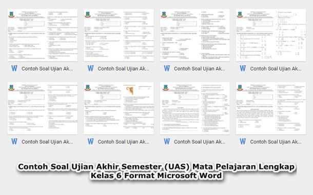 Contoh Soal Ujian Akhir Semester (UAS) Mata Pelajaran Lengkap Kelas 6 Format Microsoft Word