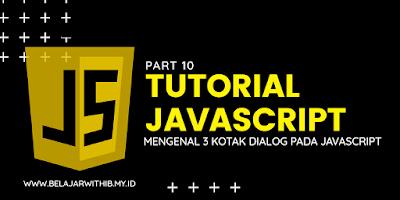 Mengenal 3 Kotak Dialog Pada JavaScript