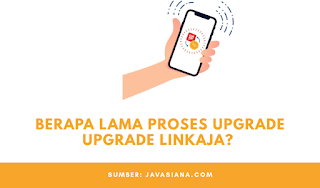 Berapa Lama Proses Upgrade LinkAja?