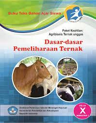 Download  Buku Paket Dasar-dasar Pemeliharaan Ternak 1 Kelas X Kurikulum 2013 PDF - Cerpen45