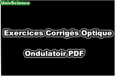 Exercices Corrigés Optique Ondulatoir .