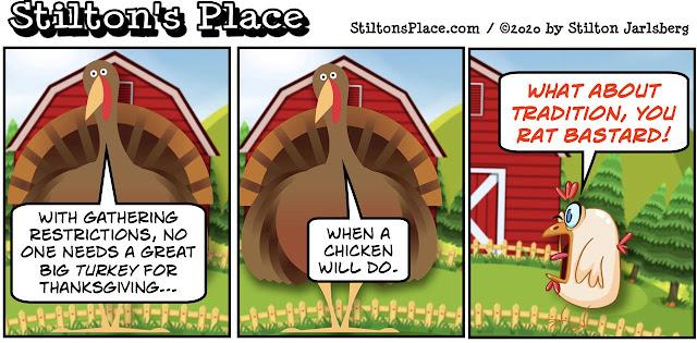 stilton's place, stilton, political, humor, conservative, cartoons, jokes, hope n' change, thanksgiving, turkey, chicken, gatherings, restrictions, covid